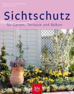 Sichtschutz für Garten, Terrasse und Balkon