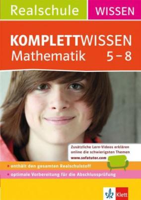 KomplettWissen Realschule Mathematik 5.-8. Klasse