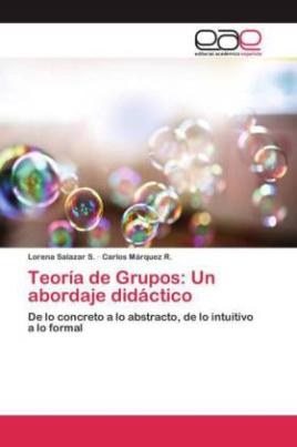 Teoría de Grupos: Un abordaje didáctico