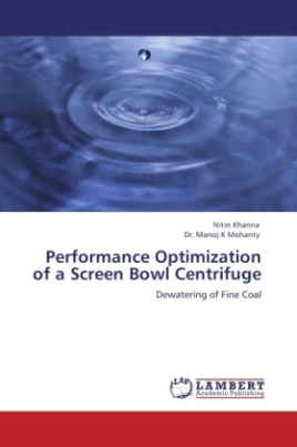Performance Optimization of a Screen Bowl Centrifuge