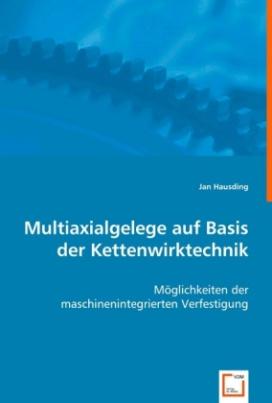 Multiaxialgelege auf Basis der Kettenwirktechnik