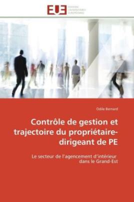 Contrôle de gestion et trajectoire du propriétaire-dirigeant de PE