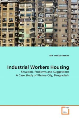 Industrial Workers Housing