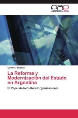 La Reforma y Modernización del Estado en Argentina