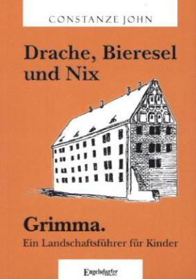 Drache, Bieresel und Nix. Grimma