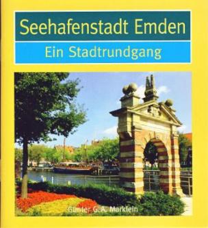 Seehafenstadt Emden, Ein Stadtrundgang