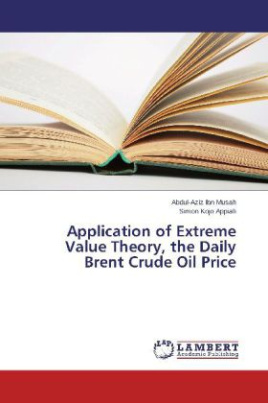 Application of Extreme Value Theory, the Daily Brent Crude Oil Price