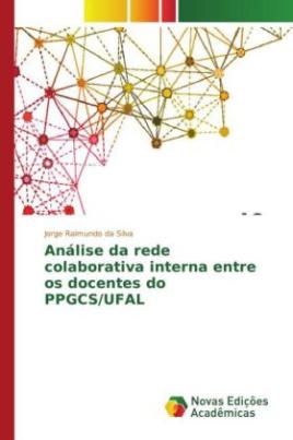 Análise da rede colaborativa interna entre os docentes do PPGCS/UFAL
