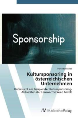Kultursponsoring in österreichischen Unternehmen