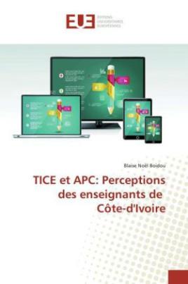 TICE et APC: Perceptions des enseignants de Côte-d'Ivoire