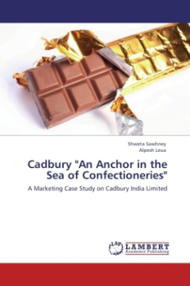 "Cadbury ""An Anchor in the Sea of Confectioneries"""