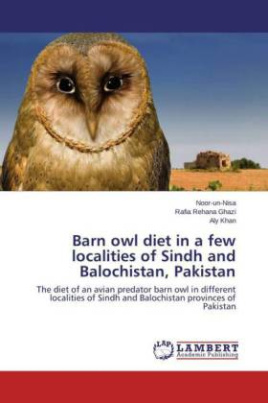 Barn owl diet in a few localities of Sindh and Balochistan, Pakistan