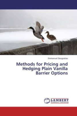 Methods for Pricing and Hedging Plain Vanilla Barrier Options