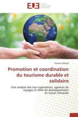 Promotion et coordination du tourisme durable et solidaire