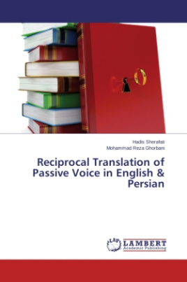 Reciprocal Translation of Passive Voice in English & Persian