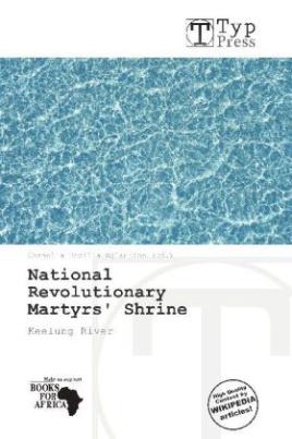 National Revolutionary Martyrs' Shrine