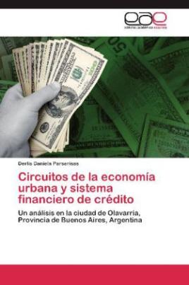 Circuitos de la economía urbana y sistema financiero de crédito