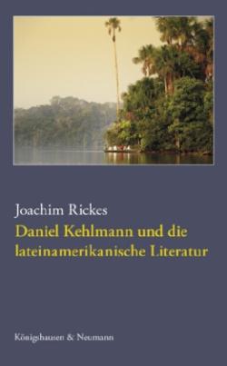 Daniel Kehlmann und die lateinamerikanische Literatur