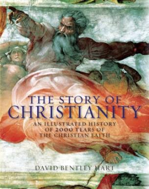 The Story Of Christianity. Die Geschichte des Christentums, englische Ausgabe