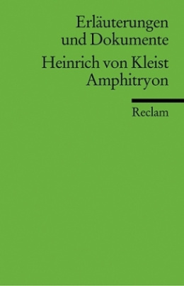 Heinrich von Kleist 'Amphitryon'
