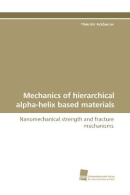 Mechanics of hierarchical alpha-helix based materials