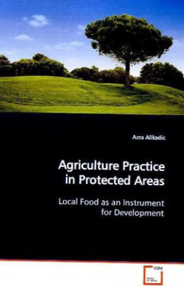 Agriculture Practice in Protected Areas