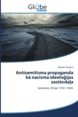 Antisem tisma propaganda k nacisma ideolo ijas sast vda a