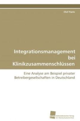 Integrationsmanagement bei Klinikzusammenschlüssen