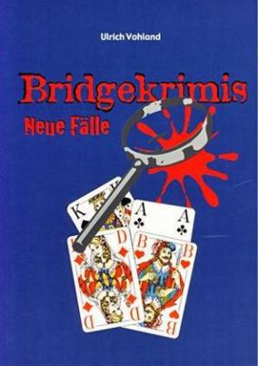 Bridgekrimis, Neue Fälle