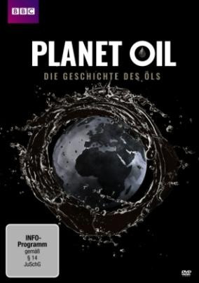 Planet Oil - Die Geschichte des Öls, 1 DVD
