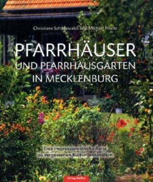 Pfarrhäuser und Pfarrhausgärten in Mecklenburg