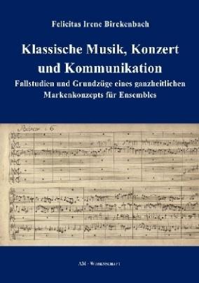Klassische Musik, Konzert und Kommunikation