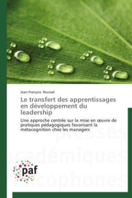 Le transfert des apprentissages en développement du leadership