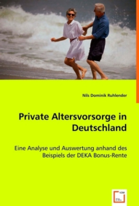 Private Altersvorsorge in Deutschland