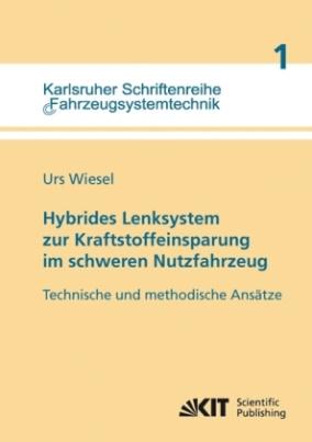 Hybrides Lenksystem zur Kraftstoffeinsparung im schweren Nutzfahrzeug