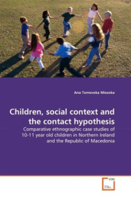 Children, social context and the contact hypothesis