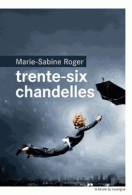 Trente-six chandelles. Heute beginnt der Rest des Lebens, französische Ausgabe