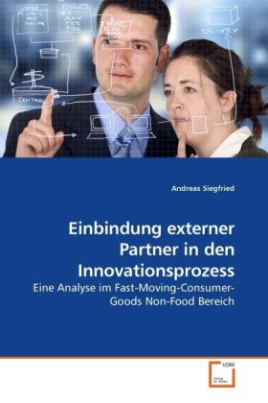 Einbindung externer Partner in den Innovationsprozess