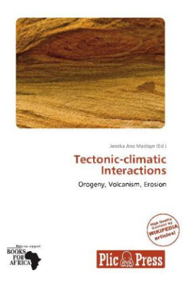 Tectonic-climatic Interactions