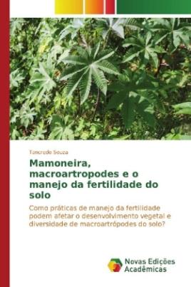 Mamoneira, macroartropodes e o manejo da fertilidade do solo
