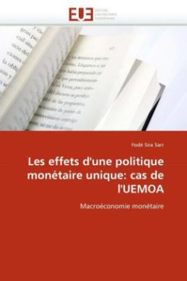 Les effets d'une politique monétaire unique: cas de l'UEMOA