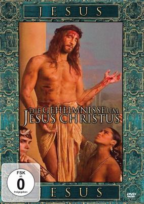 Die Geheimnisse um Jesus Christus