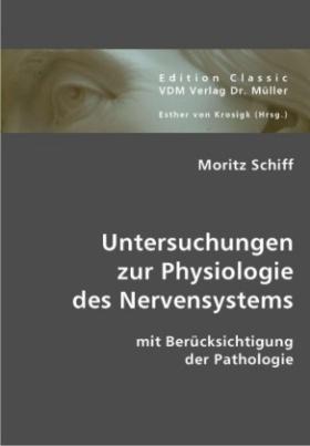 Untersuchungen zur Physiologie des Nervensystems