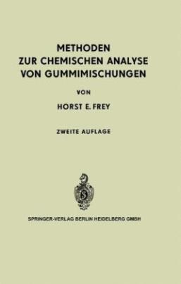 Methoden zur Chemischen Analyse von Gummimischungen