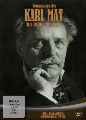 Karl May - Sein Leben, sein Werk