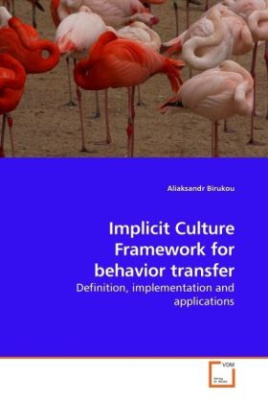 Implicit Culture Framework for behavior transfer