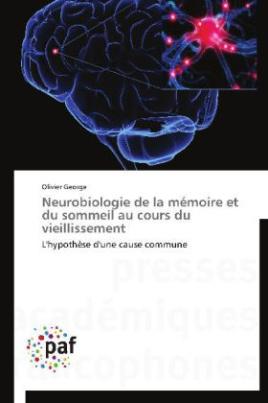 Neurobiologie de la mémoire et du sommeil au cours du vieillissement