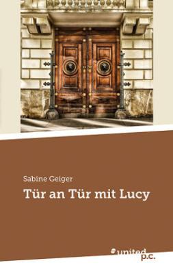 Tür an Tür mit Lucy