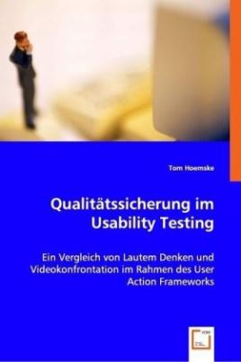 Qualitätssicherung im Usability Testing