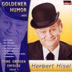 Herbert Hisel - Seine großen Erfolge Folge 1
